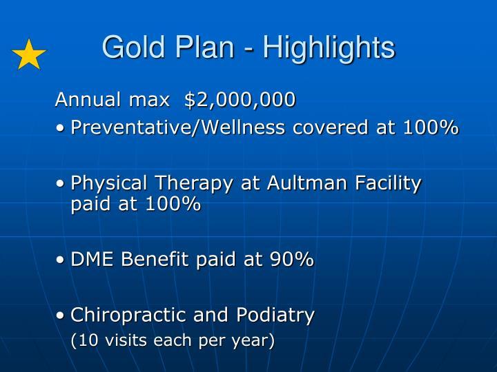 Gold Plan - Highlights