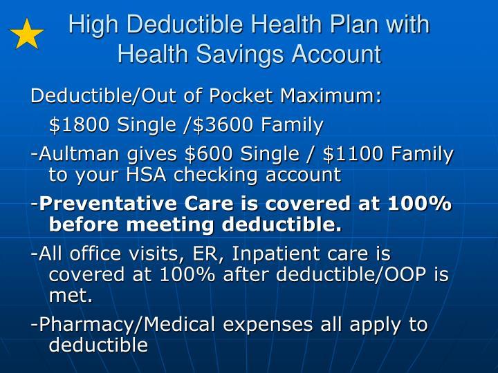 High Deductible Health Plan with Health Savings Account