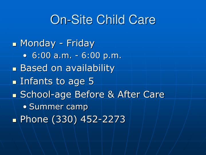 On-Site Child Care