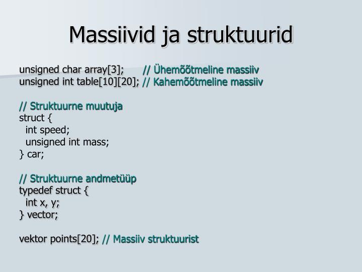 Massiivid ja struktuurid