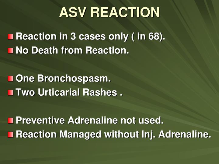 ASV REACTION