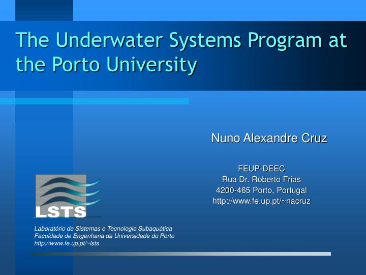 the underwater systems program at the porto university n.
