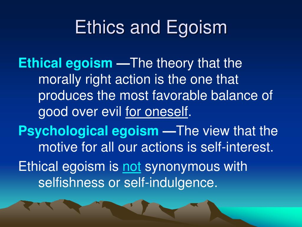 ethical egoism theory examples