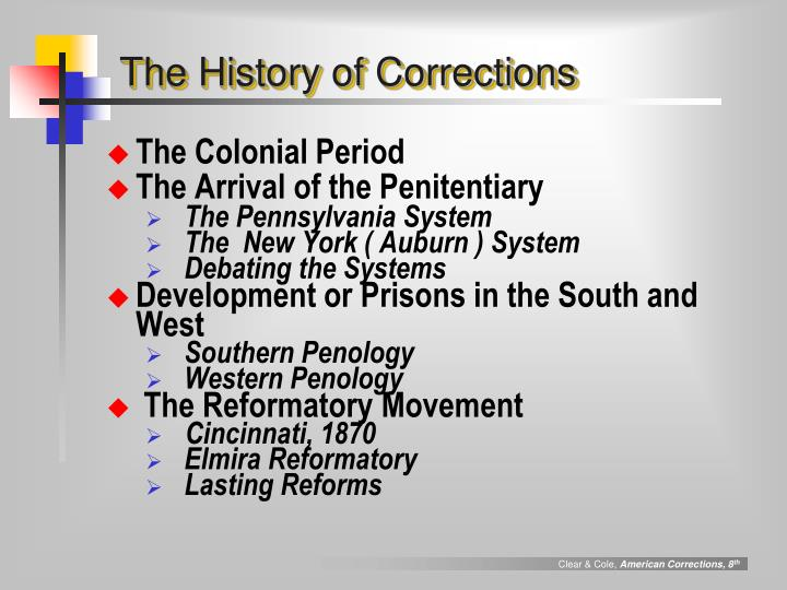 The history of corrections