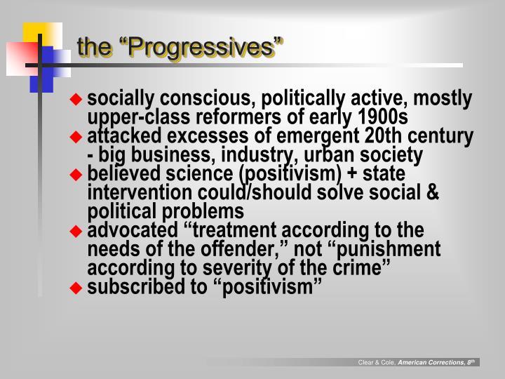 "the ""Progressives"""