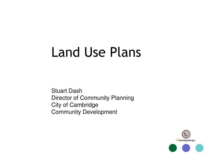 Land use plans