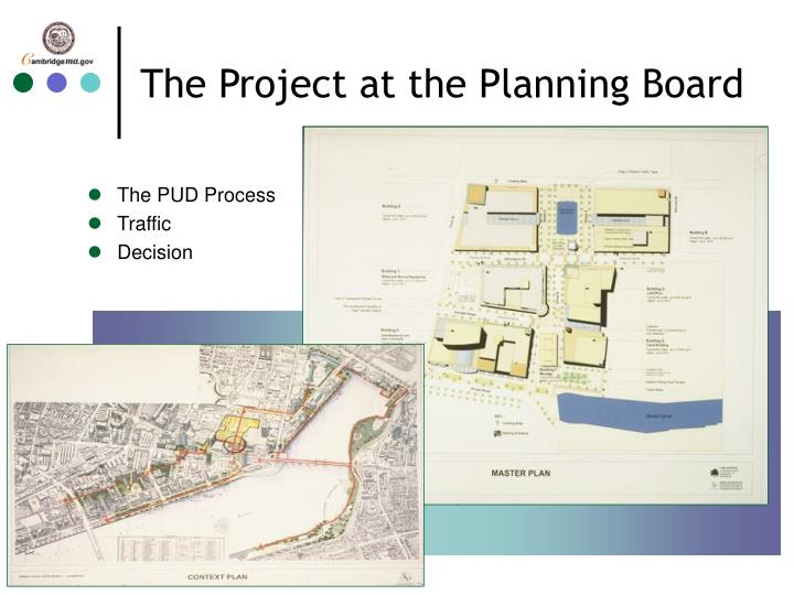 The Project at the Planning Board