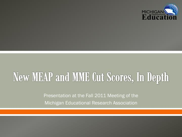 New meap and mme cut scores in depth