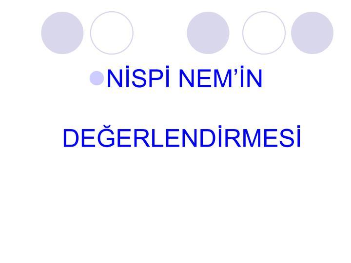 NİSPİ NEM'İN