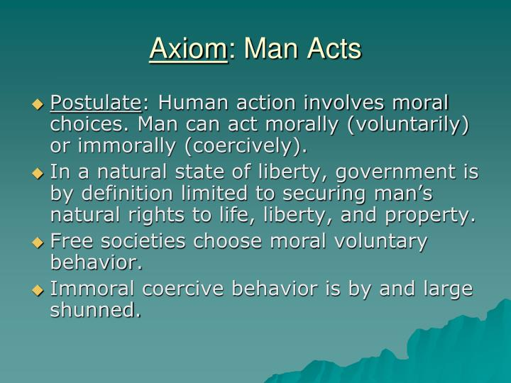 Axiom man acts