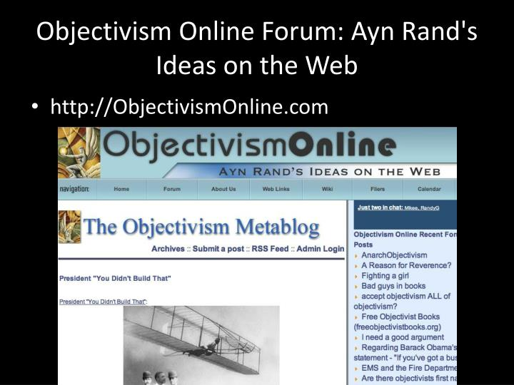 objectivism online forum ayn rand s ideas on the web