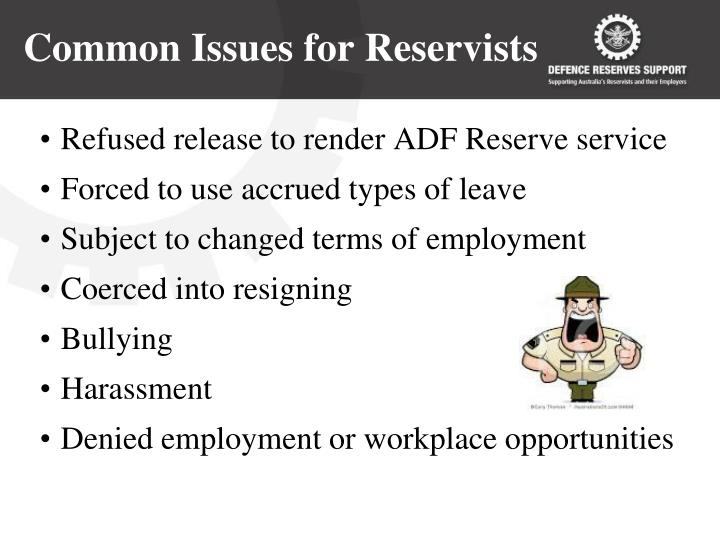 Common Issues for Reservists