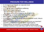 pressure for wellness