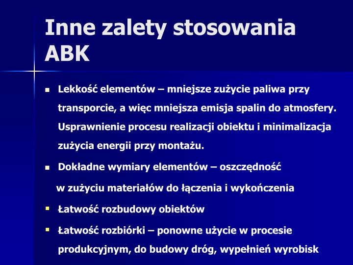 Inne zalety stosowania ABK