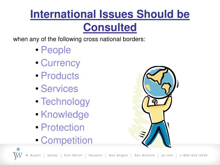 International Issues Should be Consulted