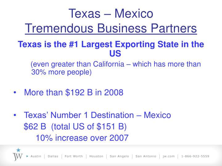 Texas mexico tremendous business partners