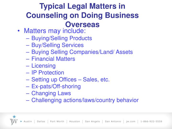 Typical Legal Matters in Counseling on Doing Business Overseas