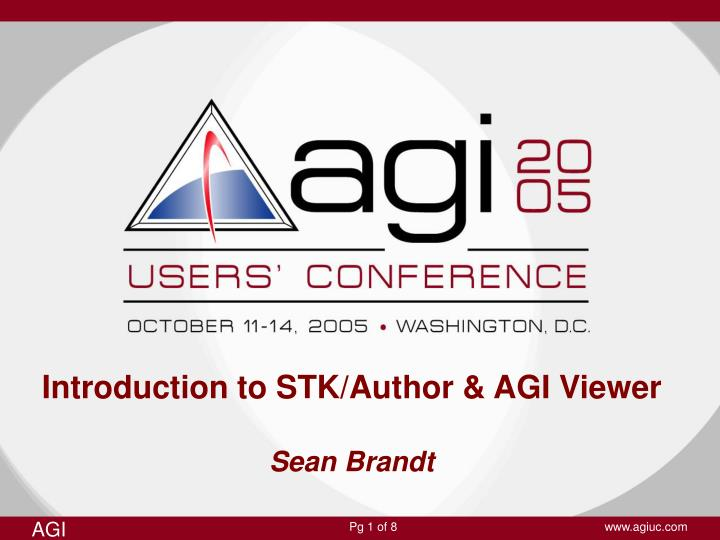 introduction to stk author agi viewer sean brandt n.