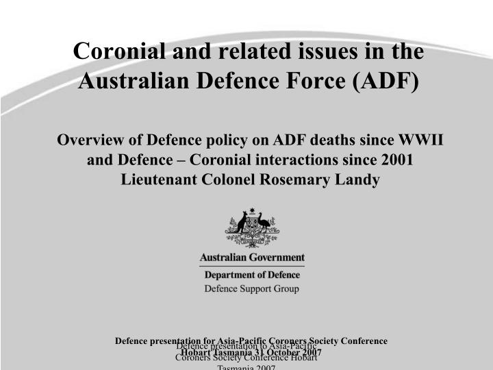 coronial and related issues in the australian defence force adf n.