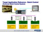 target application reference batch control concrete batch control system1
