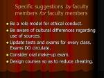 specific suggestions by faculty members for faculty members