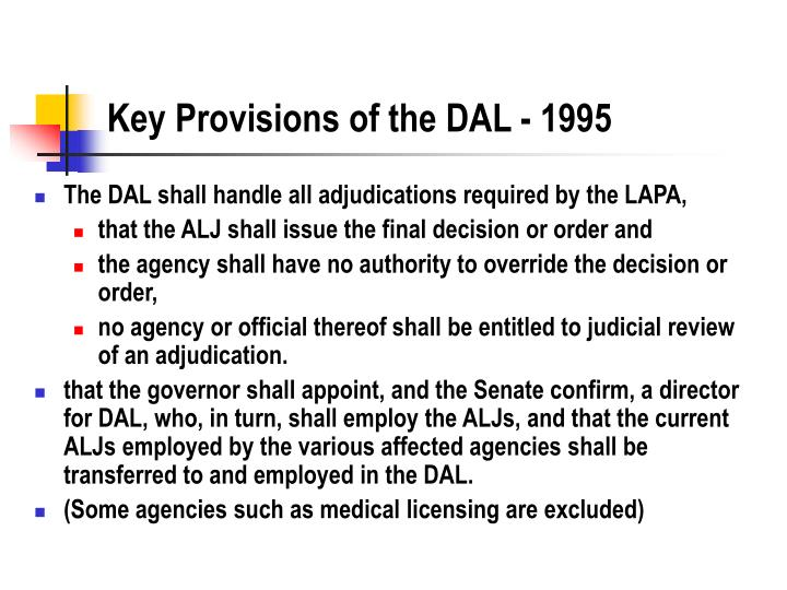 Key Provisions of the DAL - 1995