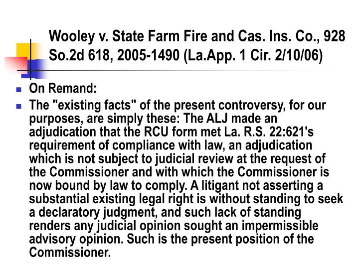 Wooley v. State Farm Fire and Cas. Ins. Co., 928 So.2d 618, 2005-1490 (La.App. 1 Cir. 2/10/06)