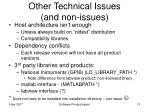 other technical issues and non issues