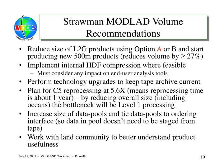 Strawman MODLAD Volume Recommendations