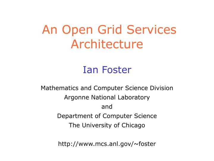 an open grid services architecture n.