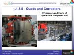 1 4 3 5 quads and correctors