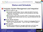 status and schedule