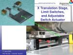x translation stage limit switches and adjustable switch actuator