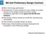 m4 unit preliminary design contract
