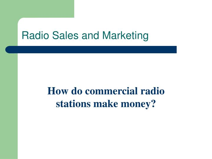PPT - Radio Sales and Marketing PowerPoint Presentation - ID