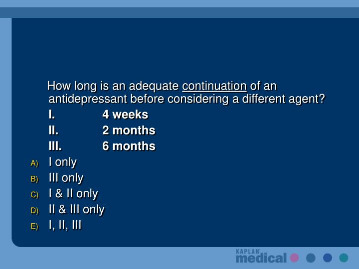 How long is an adequate