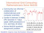 international grid computing mathematicians solve nug30