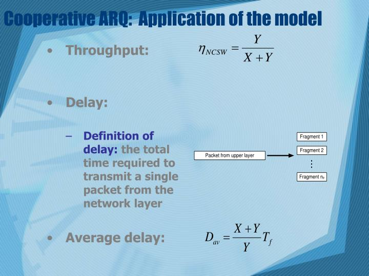 Cooperative ARQ:  Application of the model