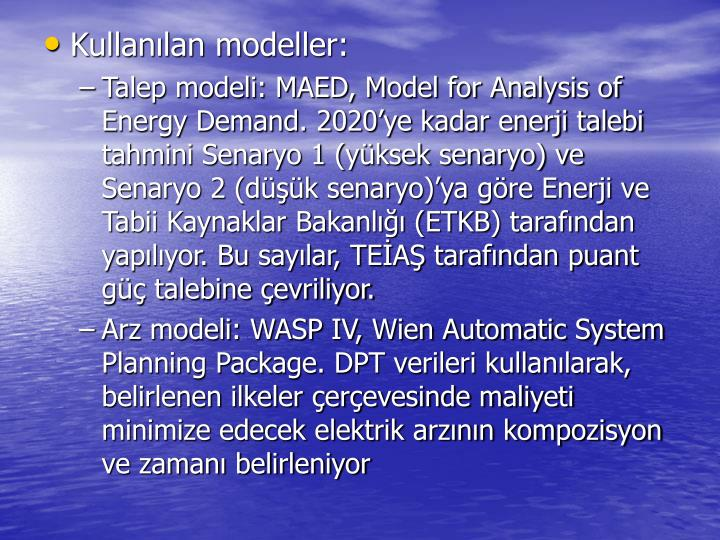 Kullanılan modeller: