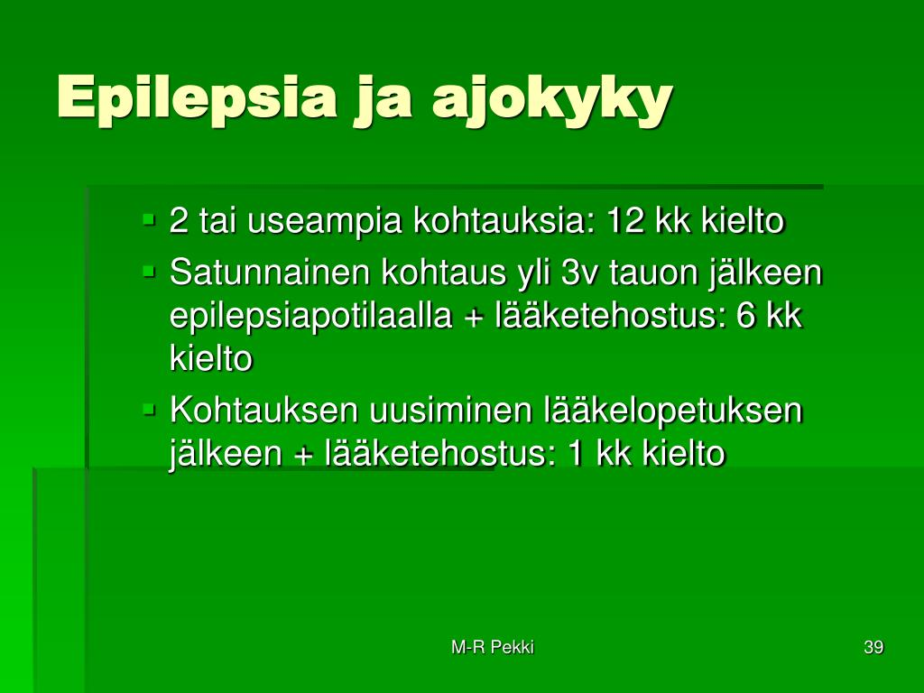 Epilepsia Ja Ajokielto