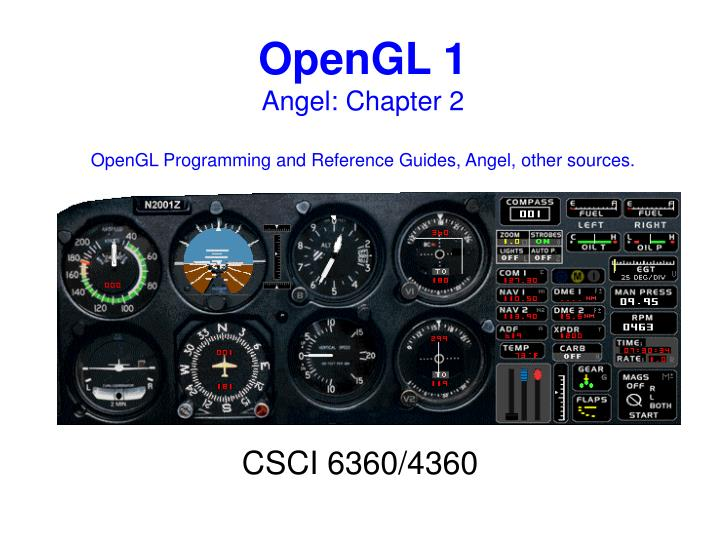 opengl 1 angel chapter 2 opengl programming and reference guides angel other sources n.
