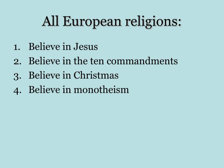 All European religions: