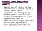 federal level preschool grants1