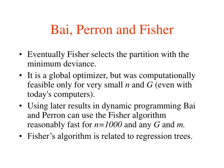 Bai, Perron and Fisher