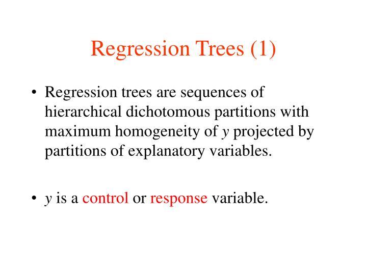 Regression Trees (1)