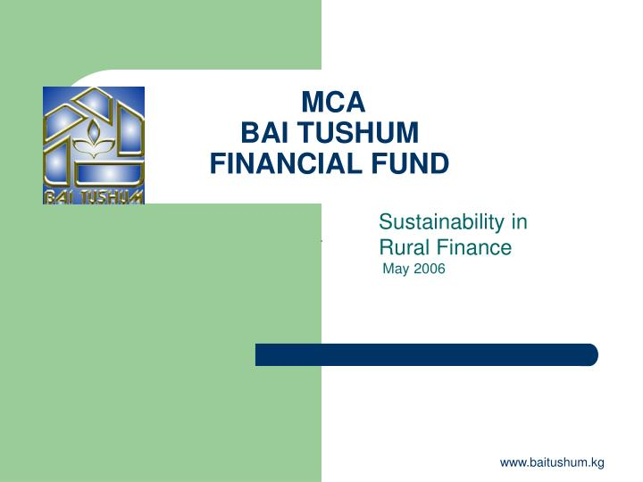 mca bai tushum financial fund n.