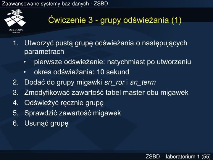 Ćwiczenie 3 - grupy odświeżania (1)