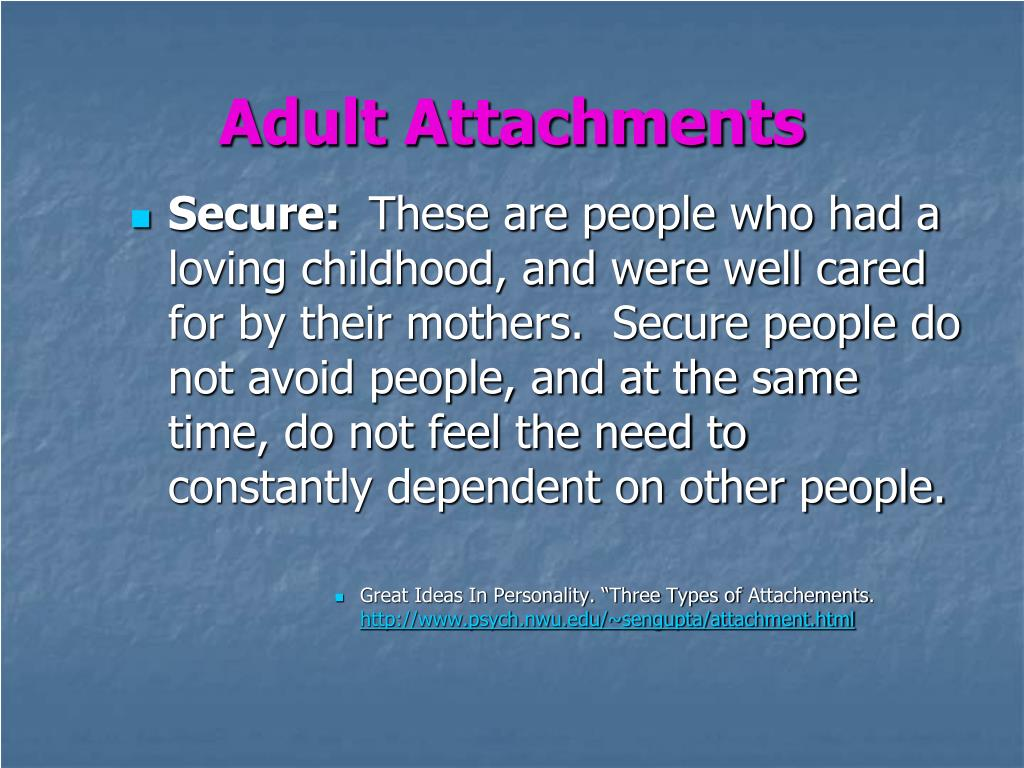 PPT - Attachments Formed as Adults PowerPoint Presentation