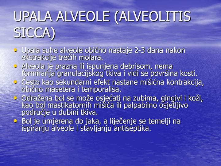 UPALA ALVEOLE (ALVEOLITIS SICCA)