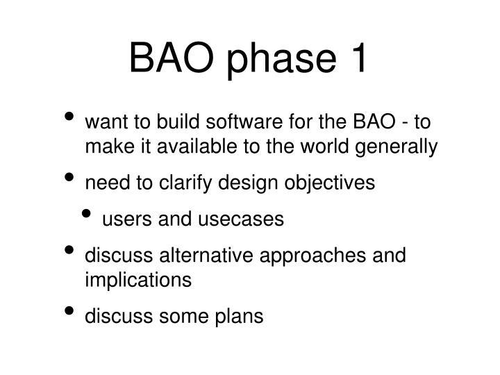 Bao phase 1